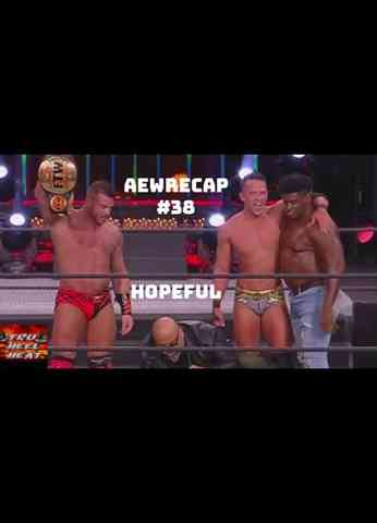"AEW Dynamite (11/18/20) Review - AEWrecap #38 ""Hopeful"""