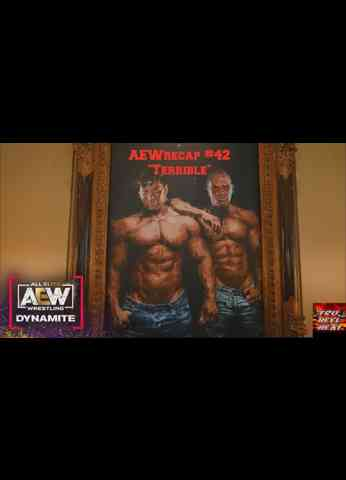 "AEW Dynamite (1/20/21) Review - AEWrecap #42 ""Terrible"""
