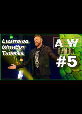 AEW Dynamite (8/11/21) Review | AEWramble #5 - Lightning Without Thunder