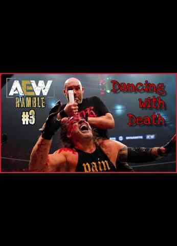 AEW Dynamite: Fight For The Fallen 2021 (7/28/21) Review | AEWramble #3 - Dancing With Death