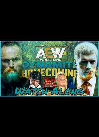 AEW Dynamite: Homecoming 2021 LIVE Watch Along