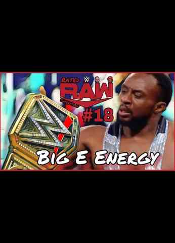 Big E Wins WWE Title! | Rated Raw Superstars #18 - Big E Energy | WWE Raw (9/13/21) Review