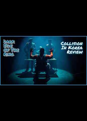 Dark Side of the Ring - Collision In Korea REVIEW