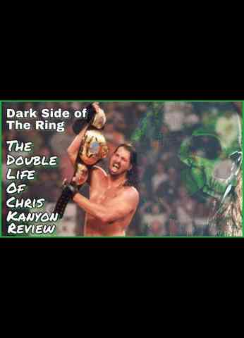 Dark Side of the Ring - The Double Life of Chris Kanyon REVIEW