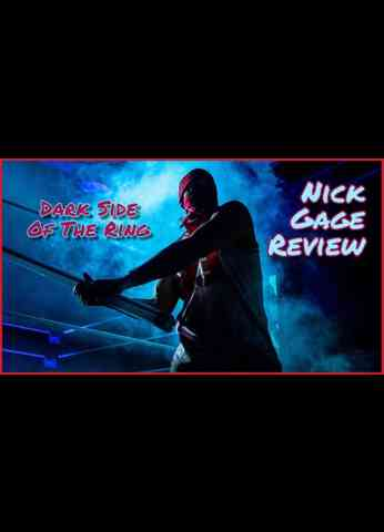 Dark Side of the Ring - The Ultra Violence of Nick Gage REVIEW