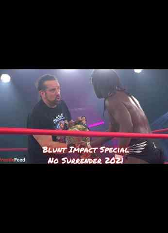Impact No Surrender 2021 Review - Blunt Impact Special
