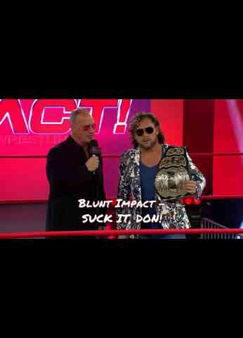 Impact Wrestling (3/23/21) Review - Blunt Impact - SUCK IT, DON!