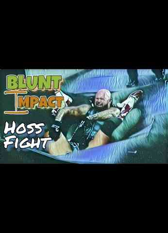 IMPACT Wrestling (8/19/21) LIVE Review | Blunt Impact - Hoss Fight