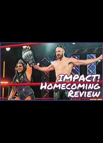 IMPACT Wrestling Homecoming 2021 Review - Blunt Impact Special