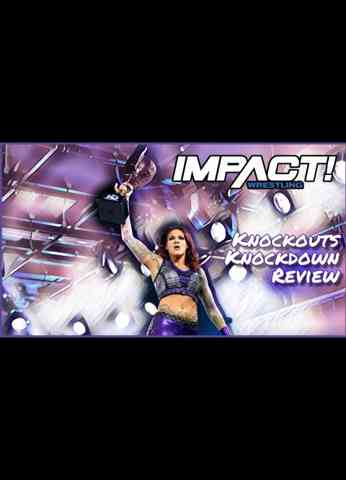 IMPACT Wrestling Knockouts Knockdown Review | Blunt Impact Special