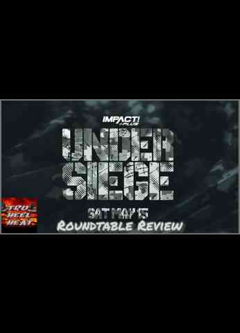IMPACT Wrestling Under Siege SOLO Review