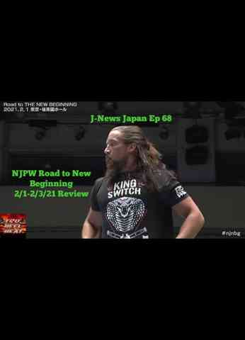 NJPW Road to New Beginning (2/1/2021-2/3/2021) Review - J-News Japan Ep 68