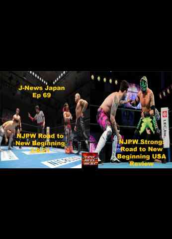 NJPW Road to New Beginning (2/8/21) & Road to New Beginning USA Review (2/5/21) - J-News Japan Ep 69