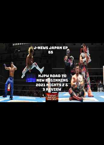 NJPW Road to New Beginning Night 2 & 3 Review - J-News Japan Ep 65