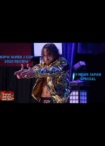 NJPW Super J Cup 2020 Review - J-News Japan Special