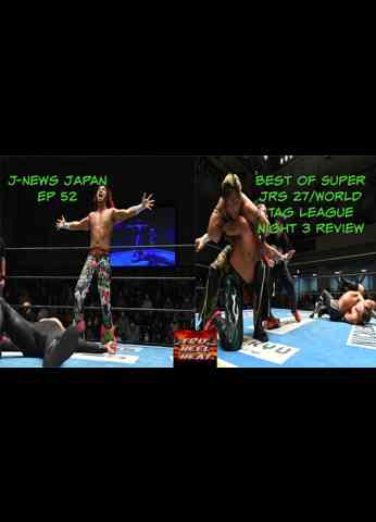 NJPW World Tag League 2020 & BOSJ 27 Night 3 Review - J-News Japan Ep 52 #njbosj #njwtl