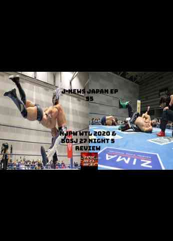 NJPW World Tag League 2020 & BOSJ 27 Night 5 Review - J-News Japan Ep 55 #njbosj #njwtl