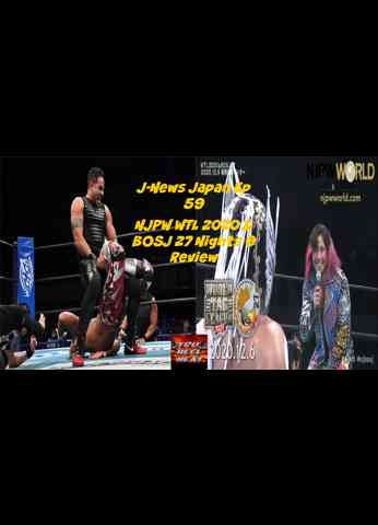 NJPW World Tag League 2020 & BOSJ 27 Night 9 Review - J-News Japan Ep 59 #njbosj #njwtl