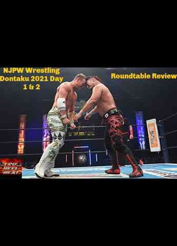 NJPW Wrestling Dontaku 2021 Day 1 & 2 Roundtable Review