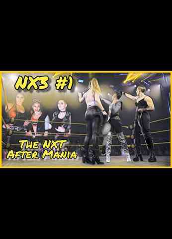NX3 #1 - The NXT After Mania