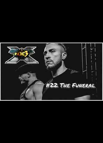 NX3 #22 - The Funeral | WWE NXT (9/7/21) Review