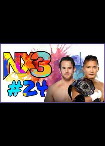 NX3 #24 The 2nd 2.0 | WWE NXT (9/21/21) Review