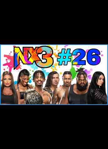 NX3 #26 - Safe Space | WWE NXT 2.0 (10/5/21) Review