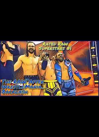 Rated RAW Superstars #1 - The RAW After WrestleMania...Backlash