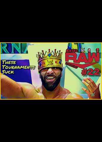 Rated Raw Superstars #22 These Tournaments Suck | WWE Raw (10/11/21) Review