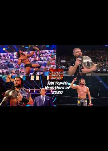 THH Top 10 Wrestlers of 2020 - Year End Countdowns
