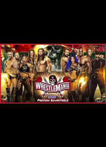 Tru Heel Heat's WrestleMania 37 Preview
