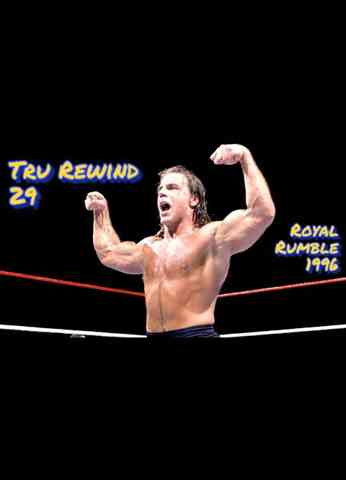 Tru Rewind #29 - Royal Rumble 1996