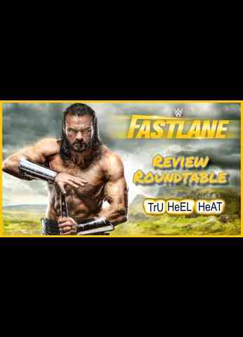 WWE Fastlane 2021 Roundtable Review