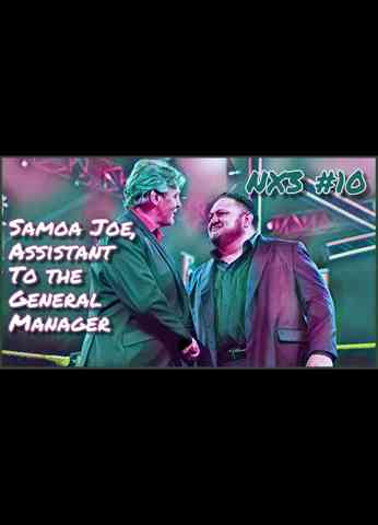 WWE NXT (6/15/21) Review | NX3 #10 - Samoa Joe, Assistant To The General Manager