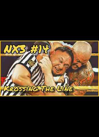 WWE NXT (7/13/21) Review | NX3 #14 Krossing The Line