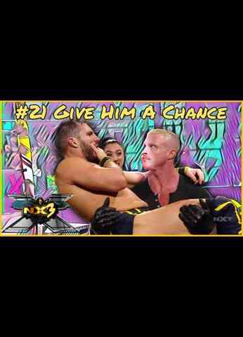 WWE NXT (8/31/21) Review | NX3 #21 - Give Him A Chance