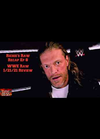 WWE Raw (1/25/21) Review - Richie's Raw Recap Ep 8