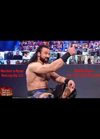 WWE Raw (3/15/21) Review - Richie's Raw Recap Ep 13