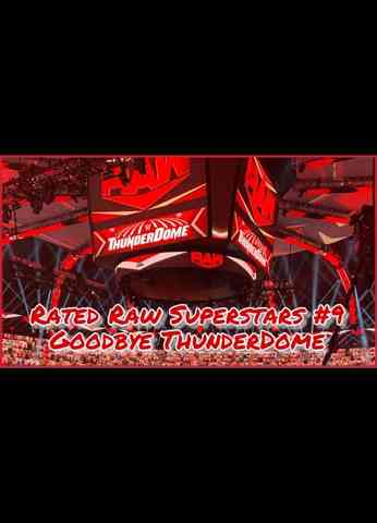 WWE Raw (7/12/21) Review | Rated Raw Superstars #9 - Goodbye ThunderDome
