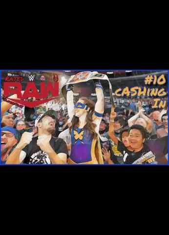 WWE Raw (7/19/21) Review | Rated Raw Superstars #10 - cASHing In