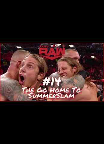 WWE Raw (8/16/21) Review | Rated Raw Superstars #14 - The Go Home To SummerSlam