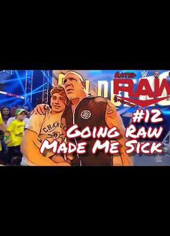 WWE Raw (8/2/21) Review | Rated Raw Superstars #12 - Going Raw Made Me Sick