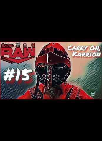 WWE Raw (8/23/21) Review | Rated Raw Superstars #15 - Carry On, Karrion