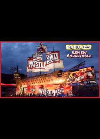 WWE WrestleMania 37 Roundtable Review