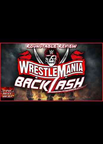 WWE WrestleMania Backlash Roundtable Review