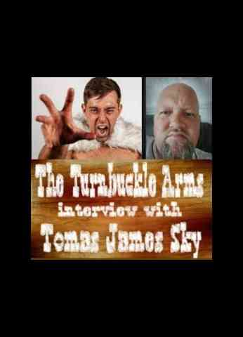 The Turnbuckle Arms -  Ep1.5: - TJ Sky interview
