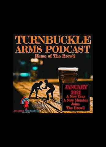 Turnbuckle Arms Ep.07 | Royal Rumble Predictions | Paying Respect To Brodie Lee