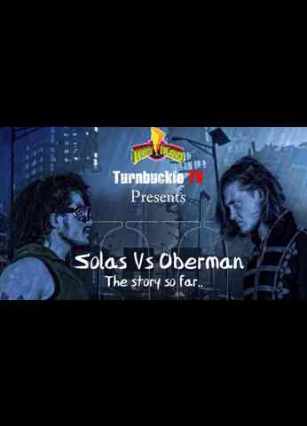 Wrestle Island Special - Solas vs Oberman: The story so far...