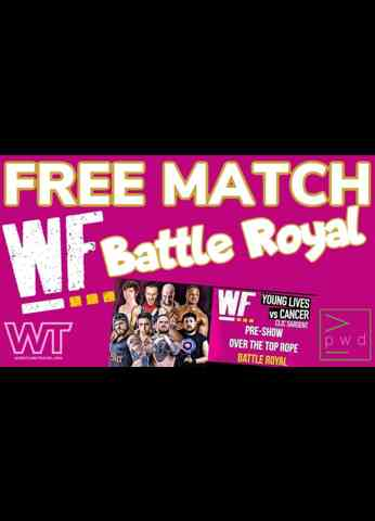 FREE MATCH: Battle Royal from Young Lives vs Cancer Clic Sargent event