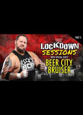 The Lockdown Sessions: Beer City Bruiser - Part Two